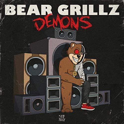 "Bear Grillz - ""Demons"""