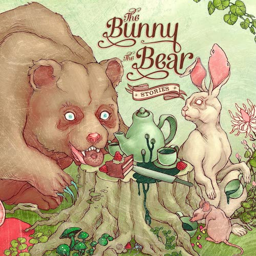"The Bunny The Bear - ""Stories"""