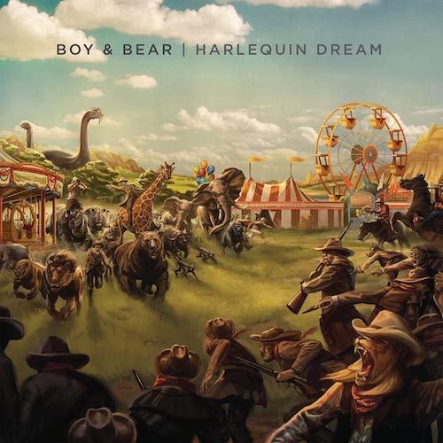 "Boy & Bear - ""Harlequin Dream"""