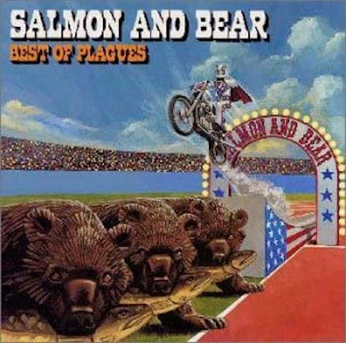 """PLAGUES - """"SALMON AND BEAR ~ BEST OF PLAGUES"""""""