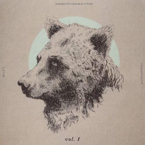 "Needtobreathe - ""Acoustic Live Vol. 1"""