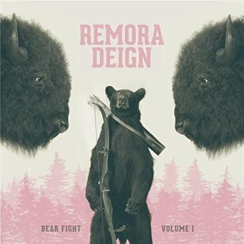 "Remora Deign - ""Bear Fight, volume1"""