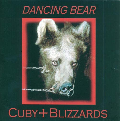 """Cuby + Blizzards - """"Dancing Bear"""""""
