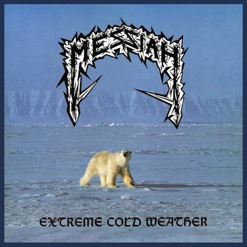"""Messiah - """"Extreme Cold Weather"""""""